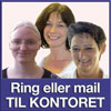 Ring eller mail til kontoret